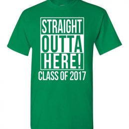 Straight Outta Here! Class of 2017