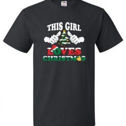 This Girl Loves Christmas Tee Shirt