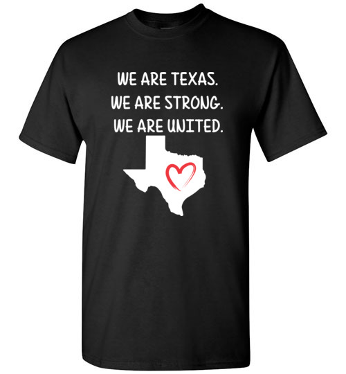 We are Texas, We are Strong. We are United Tee Shirt for hurricane Harvey