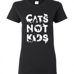 Cats Not Kids Women Funny Tee Shirt for Cat's Lovers