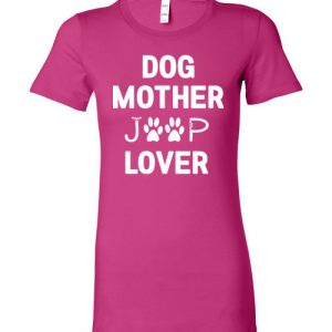 Dog Mother Jeep Lover Tee Shirt