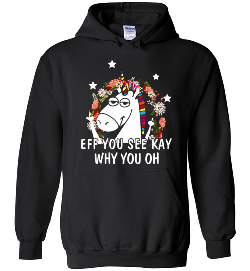 Unicorn: Eff You See Kay Why You Oh Hoodie