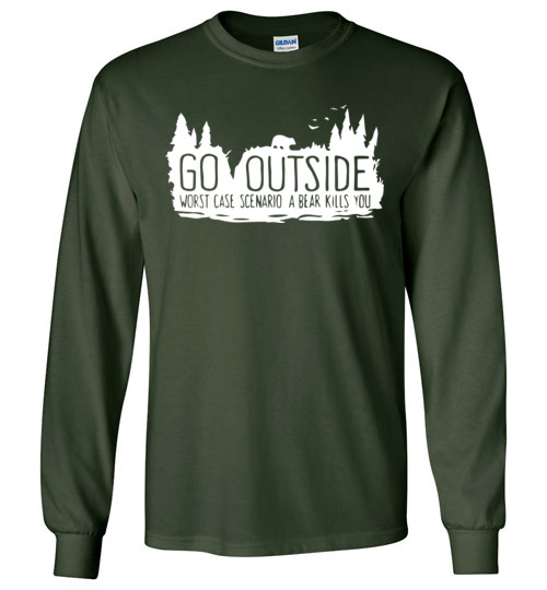 womens go outside bear kills you funny trending camping shirt fast free shipping hiking gift for friend