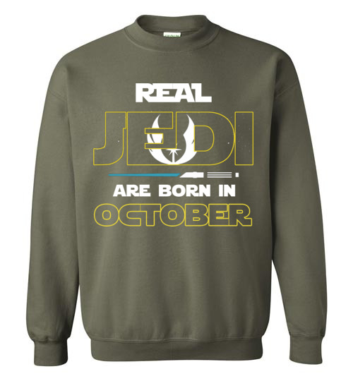 Real Jedi Are Born In October Star War Birthday Shirts