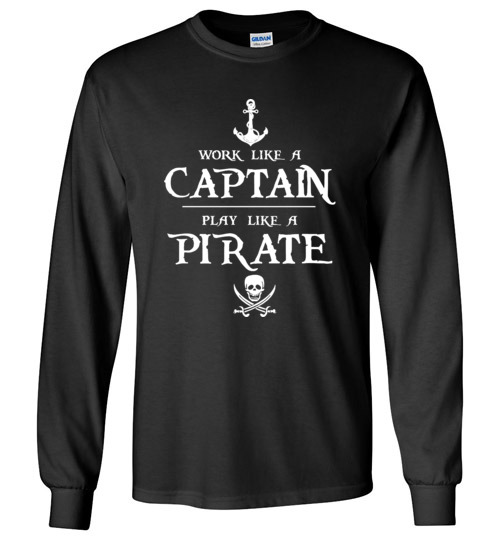 $23.95 - Work like a captain, play like a pirate funny Canvas Long Sleeve T-Shirt