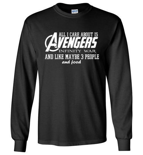 529210644 $23.95 – Funny Marvel's Shirts: All i care about is Avengers Infinity War  and Like Maybe 3 People and Food Canvas Long Sleeve T-Shirt