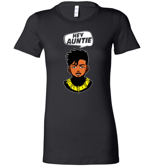 $19.95 - Funny Marvel Shirts: Hey Auntie, Erik Killmonger Hey Auntie Black Panther Wakanda Lady T-Shirt