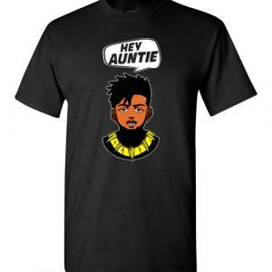 $18.95 - Funny Marvel Shirts: Hey Auntie, Erik Killmonger Hey Auntie Black Panther Wakanda T-Shirt