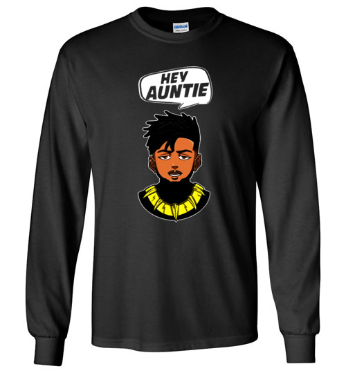 $23.95 - Funny Marvel Shirts: Hey Auntie, Erik Killmonger Hey Auntie Black Panther Wakanda Long Sleeve Shirt