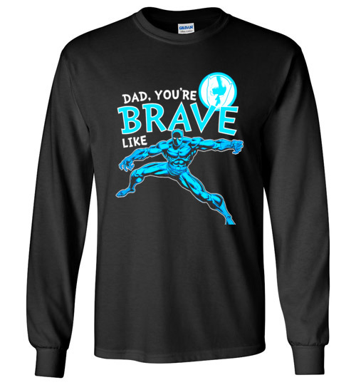 $23.95 - Marvel funny Shirts: Black Panther Brave Dad Father's Day Graphic Long Sleeve