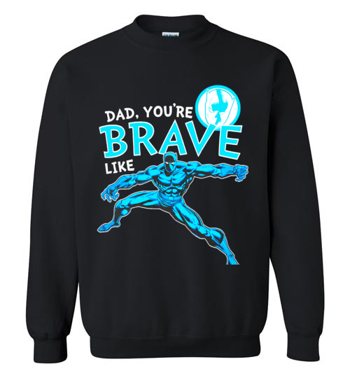 $29.95 - Marvel funny Shirts: Black Panther Brave Dad Father's Day Graphic Sweatshirt