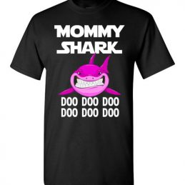 $18.95 - Funny Mother's Gift: Mommy Shark Doo Doo Doo T-Shirt