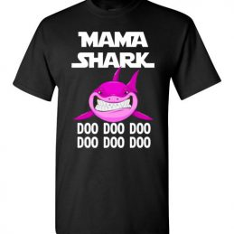 $18.95 - Funny Grandmother's Gift: Mama Shark Doo Doo Doo T-Shirt