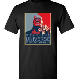 $18.95 - Thanos: Make the universe great again T-Shirt