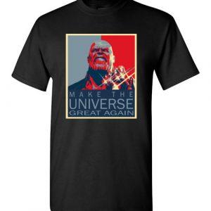 $18.95 - Thanos: Make the universe great again T-Shirt
