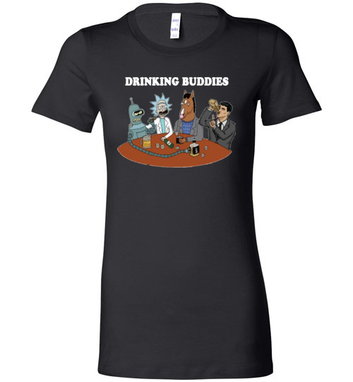 $19.95 - Drinking buddies - Funny Rick and morty's Szechuan Sauce, Ailen drinking shirts for drinkers Lady T-Shirt