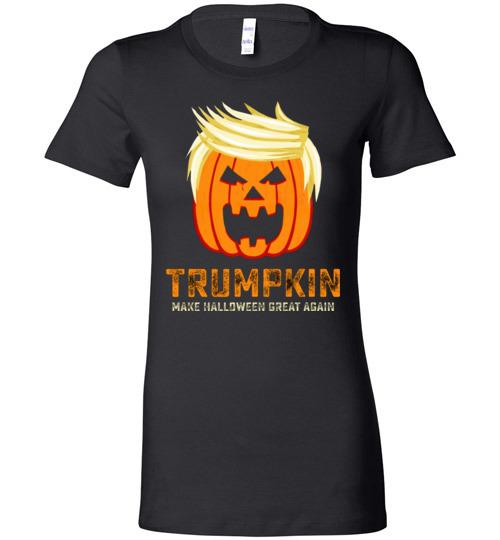 21050b7d1 $19.95 – Trumpkin make halloween great again funny Halloween funny Lady T- Shirt