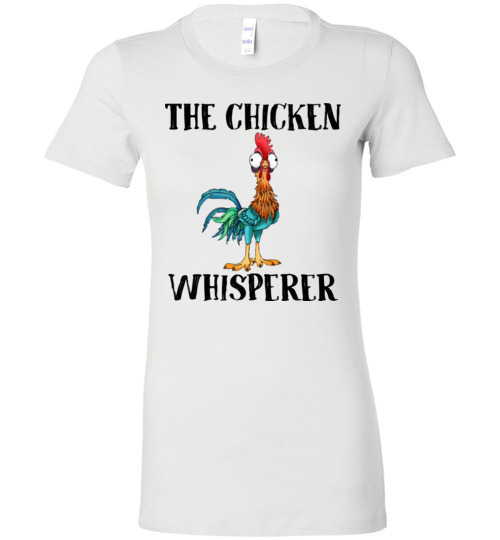 $19.95 - The chicken whisperer - Hei Hei the Rooster (Moana) funny Lady T-Shirt