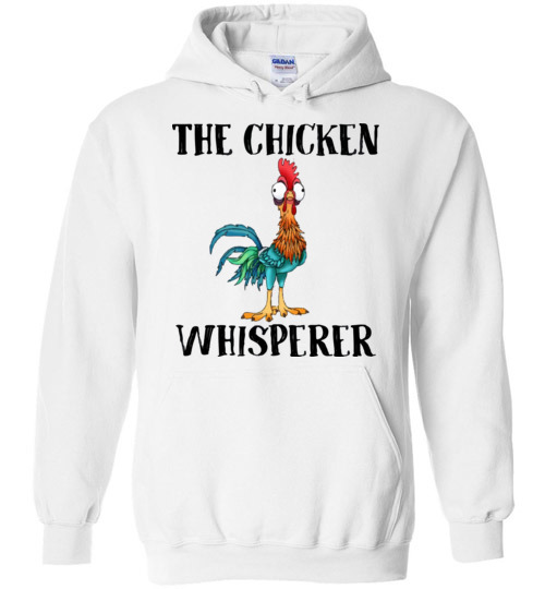 $32.95 - The chicken whisperer - Hei Hei the Rooster (Moana) funny Hoodie