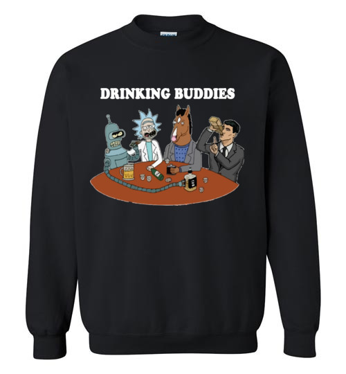$29.95 - Drinking buddies - Funny Rick and morty's Szechuan Sauce, Ailen drinking shirts for drinkers Sweatshirt