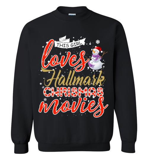 Hallmark Christmas Shirt.Funny Christmas Shirts This Girl Loves Hallmark Christmas Movies
