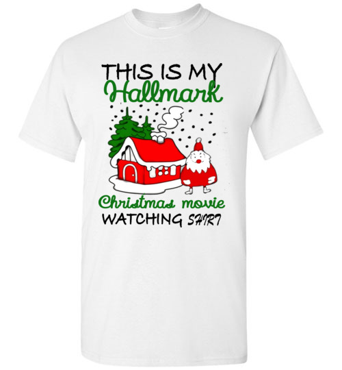 f83ca4055 $18.95 – Christmas Shirts Gift: This is my Hallmark Christmas movie  watching shirt T-Shirt