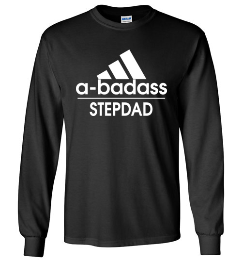 $23.95 - badass Stepdad Funny Adidas Family Long Sleeve Shirt
