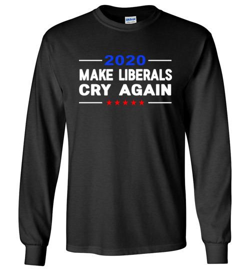 b29efe22b $23.95 – Donald Trump Election 2020 Make Liberals Cry Again GOP Long Sleeve  Shirt