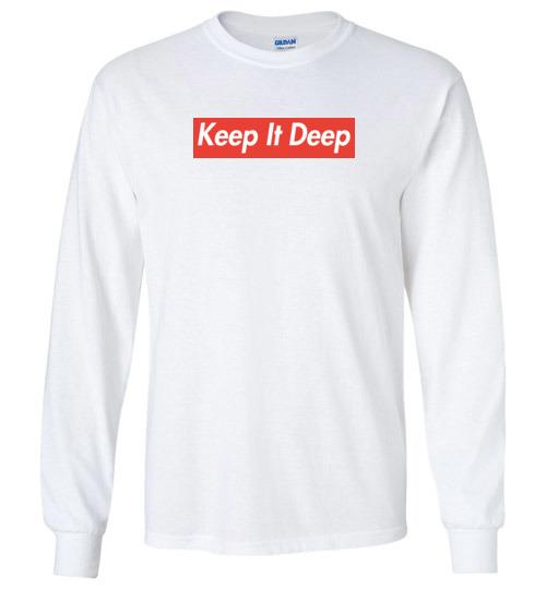 163c23817 Funny Supreme shirts: Keep it deep T-Shirt, Hoodie, Ugly Christmas ...
