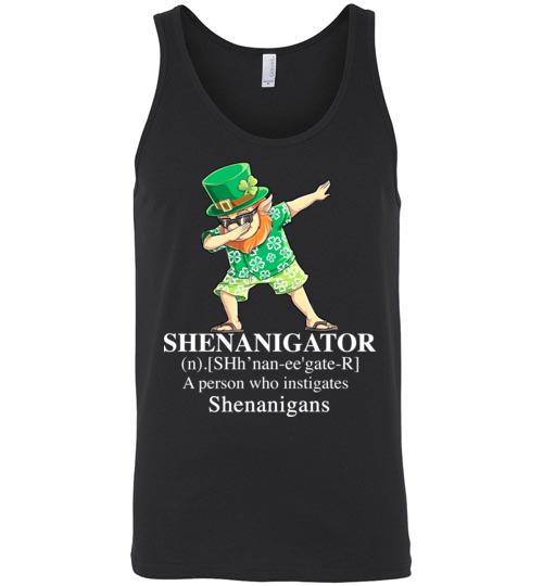 $24.95 - St. Patrick Day funny Shirts: Irish - Shenanigator a person who instigates shenanigans Unisex Tank