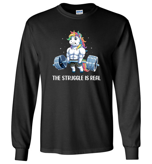 $23.95 - Body builder shirts: Unicorn The struggle is real Long Sleeve shirt