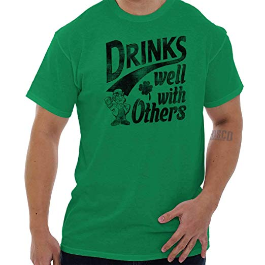 Drink Well With Others - St. Patrick Day TShirt