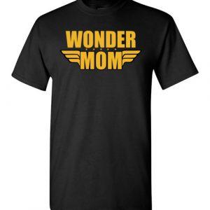 $18.95 - Wonder Mom funny Wonder Woman T-Shirt
