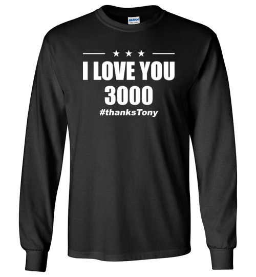 $23.95 - I Love You 3000 Thanks Tony Iron Man Avengers End Game Long Sleeve Shirt