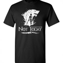 $18.95 - Not Today Game of Thrones Arya's Dagger funny T-Shirt