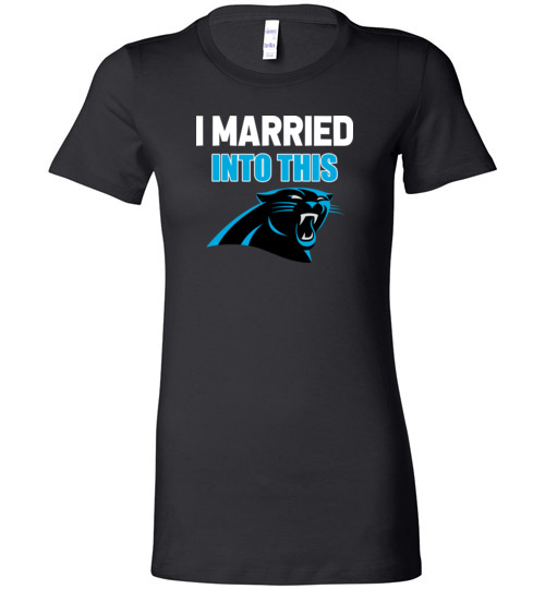 competitive price 16906 145e4 I Married Into This Carolina Panthers Football NFL Shirts