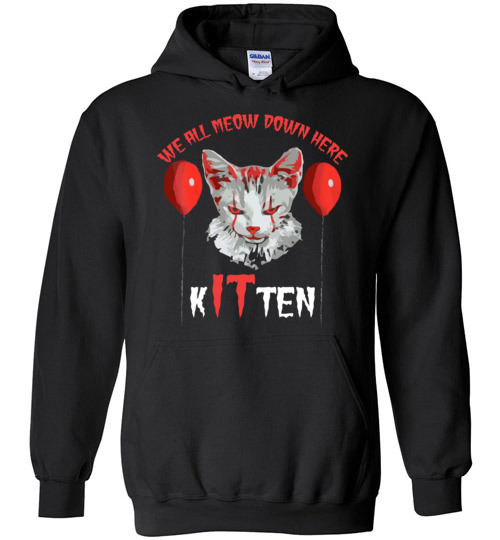 $32.95 - We All MEOW Down Here Clown Cat Kitten IT Halloween Hoodie