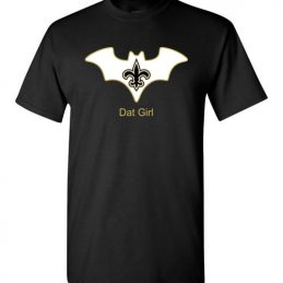 $18.95 – Batman Dat Girl New Orleans Saints NFL T-Shirt