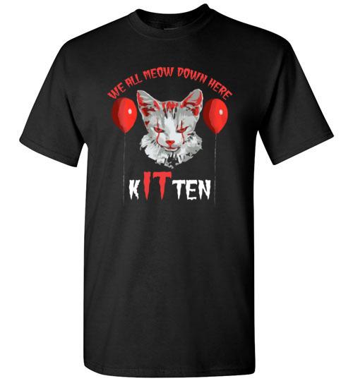 $18.95 - We All MEOW Down Here Clown Cat Kitten IT Halloween T-Shirt