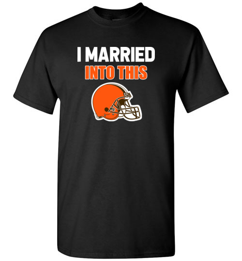 Cleveland Browns Christmas Sweater.I Married Into This Cleveland Browns Football Nfl T Shirt Hoodie Tank Long Sleeve Ugly Christmas Sweater