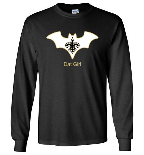 $23.95 – Batman Dat Girl New Orleans Saints NFL Long Sleeve shirt
