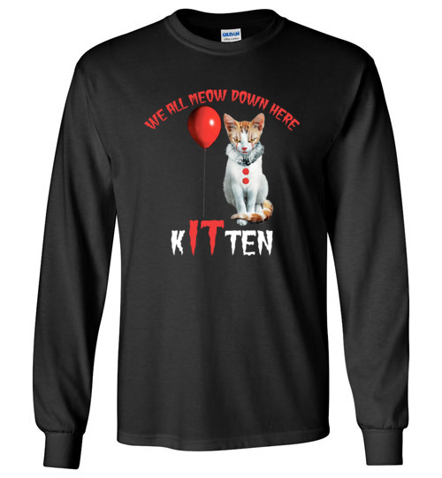 $23.95 - Scary Creepy We All MEOW Down Here Clown Cat Kitten Long Sleeve Shirt