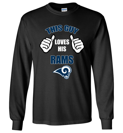 $23.95 - This Guy Loves His Los Angeles Rams Funny NFL Long Sleeve T-Shirt