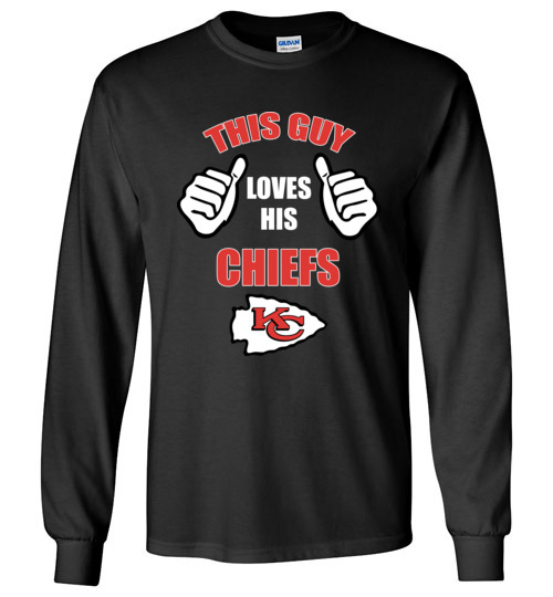 $23.95 - This Guy Loves His Kansas City Chiefs NFL Long Sleeve T-Shirt