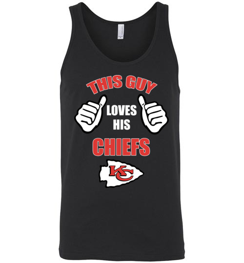 $24.95 - This Guy Loves His Kansas City Chiefs NFL Unisex Tank